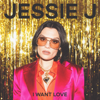 I Want Love - Jessie J mp3