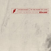 Jacob Banks - In the Name of Love