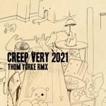 Creep (Very 2021 Rmx) - Single