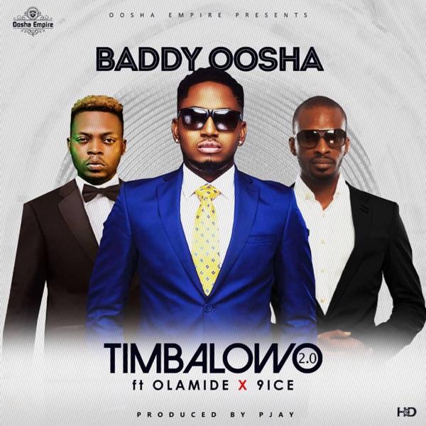 Timbalowo 2.0 (feat. Olamide & 9ice) - Single