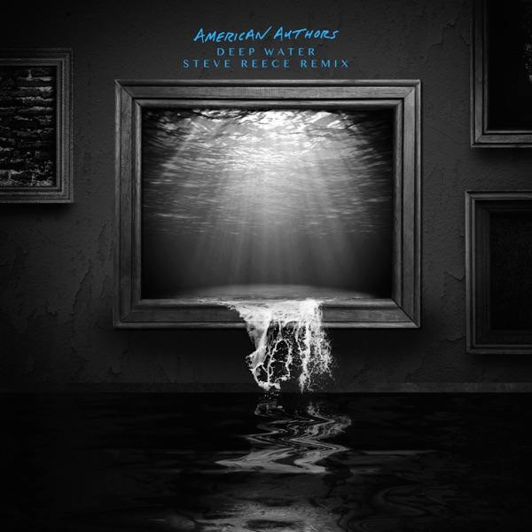 Deep Water (Steve Reece Remix) - Single