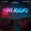DJ Tarico & Burna Boy - Yaba Buluku (feat. Preck & Nelson Tivane) [Remix] artwork