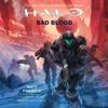 Matt Forbeck - HALO: Bad Blood (Unabridged) artwork