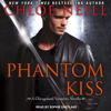 Chloe Neill - Phantom Kiss: Chicagoland Vampires Series, Book 12.5 (Unabridged)  artwork
