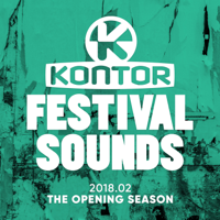 Various Artists - Kontor Festival Sounds 2018.02 - The Opening Season artwork
