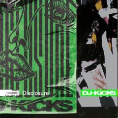 Disclosure: DJ - Kicks (DJ Mix)