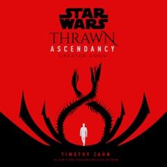Star Wars: Thrawn Ascendancy (Book II: Greater Good) (Unabridged)