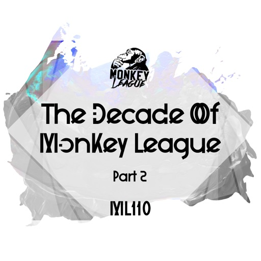 The Decade of Monkey League, Pt. 2 by Various Artists
