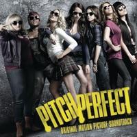 Pitch Perfect (Original Motion Picture Soundtrack)