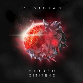 Obsidian Hidden Citizens album songs, reviews, credits