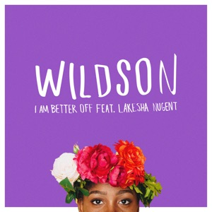 Wildson - I Am Better Off (feat. LaKesha Nugent) - Line Dance Music