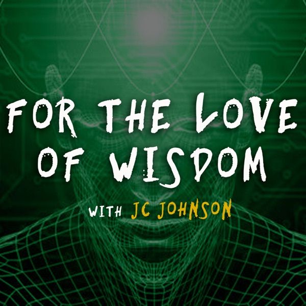For The Love of Wisdom