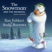 Ilan Eshkeri & Andy Burrows: The Snowman & the Snowdog (iTunes)