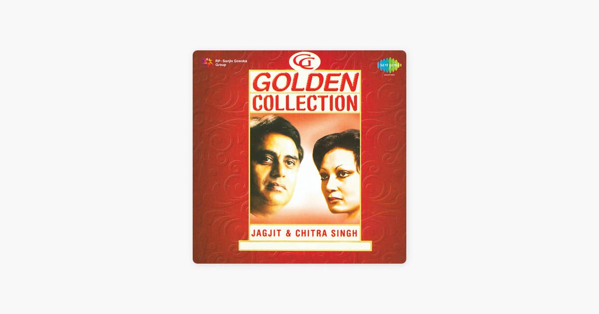‎The Golden Collection - EP by Jagjit Singh & Chitra Singh