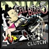 Pop the Clutch (Deluxe Edition 15)