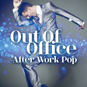 Out of Office - After Work Pop