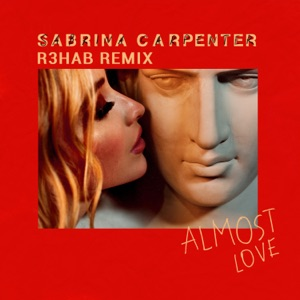 Almost Love (R3HAB Remix) - Single Mp3 Download