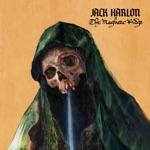 Jack Harlon & the Dead Crows - Rat Poisoning