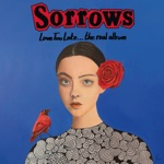 Sorrows - Play This Song (On the Radio)