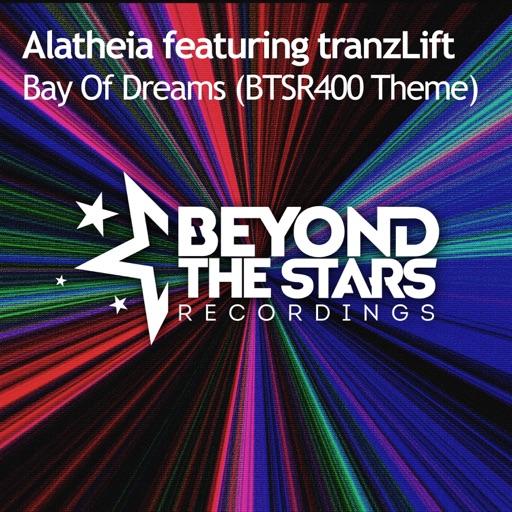 Bay of Dreams (BTSR400 Theme) [feat. tranzLift] - Single by Alatheia