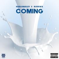 Naira Marley & Busiswa - Coming - Single