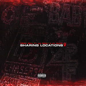 Sharing Locations (feat. Lil Baby & Lil Durk) - Meek Mill