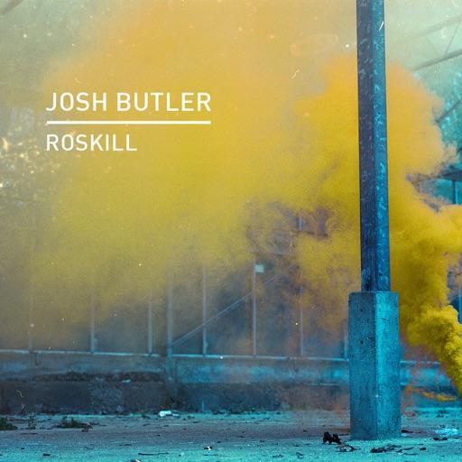 Roskill - Single by Josh Butler