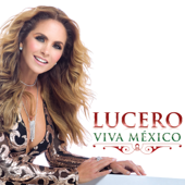 Viva México - Lucero