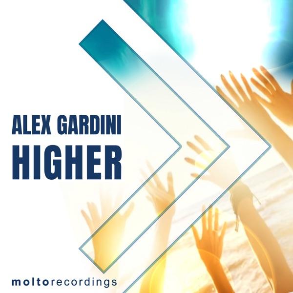 Alex Gardini - Higher