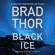 Brad Thor - Black Ice (Unabridged)