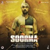 Soorma Original Motion Picture Soundtrack