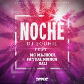 Noche (feat. Fayçal Mignon, MC Majhoul & Gali)