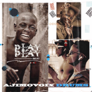 Play Play Beat - Ajimovoix Drums