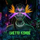 Ghetto Kumbé - Tambó