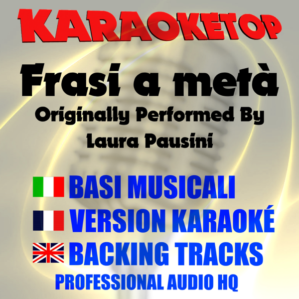 Frasi A Meta Originally Performed By Laura Pausini Karaoke