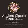 Ancient Chants from India - Volume 2 - Mahakatha