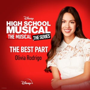 Olivia Rodrigo - The Best Part (From