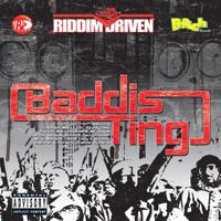 Various Artists - Riddim Driven: Baddis Ting artwork