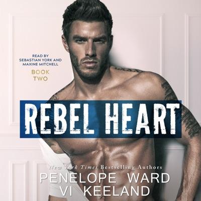 Rebel Heart: The Rush Series, Book 2 (Unabridged)