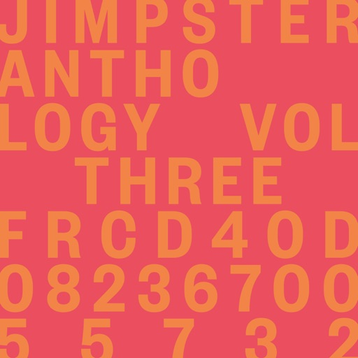 Anthology, Vol. Three by Jimpster