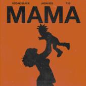 Mama (feat. Jadakiss & TXS) - Kodak Black