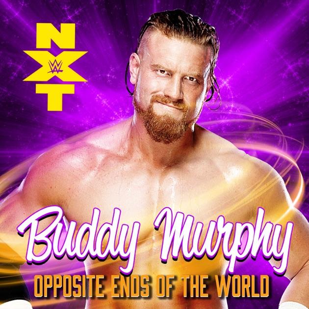 Aj Vi Chauni A Dj Johal: WWE: Opposite Ends Of The World (Buddy Murphy)