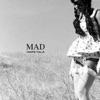 Mad - Single
