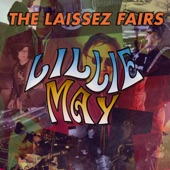 The Laissez Fairs - Lillie May