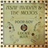 Poor Boy / Lucky Man, Asaf Avidan & The Mojos