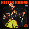 Belly, The Weeknd & Young Thug - Better Believe bild
