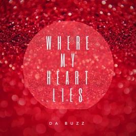 Da Buzz – Where My Heart Lies – Single [iTunes Plus M4A] | iplusall.4fullz.com