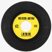 Trish Toledo - Do You Love (feat. Baby Bash)