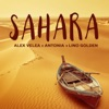 Sahara (feat. Antonia & Lino Golden) - Single, Alex Velea