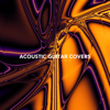 Acoustic Guitar Covers Playlist - Various Artists